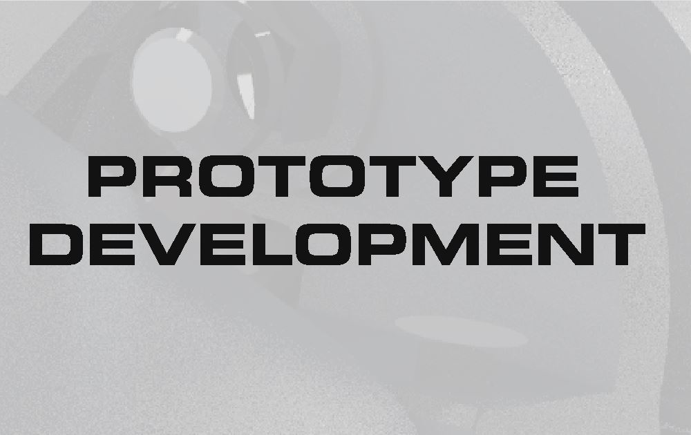 PROTOTYPE DEVELOPMENT