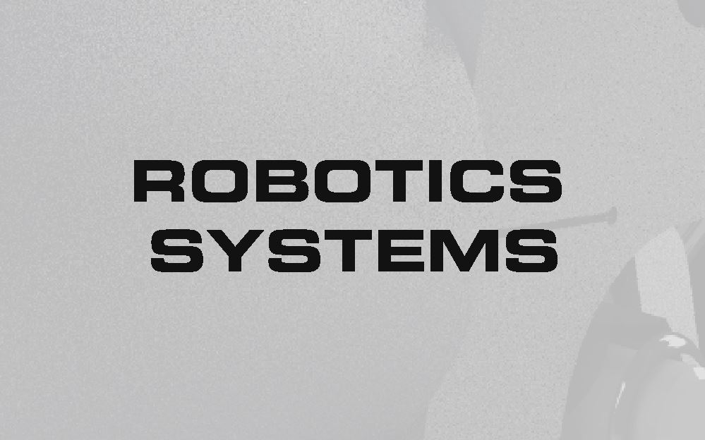 ROBOTICS SYSTEMS