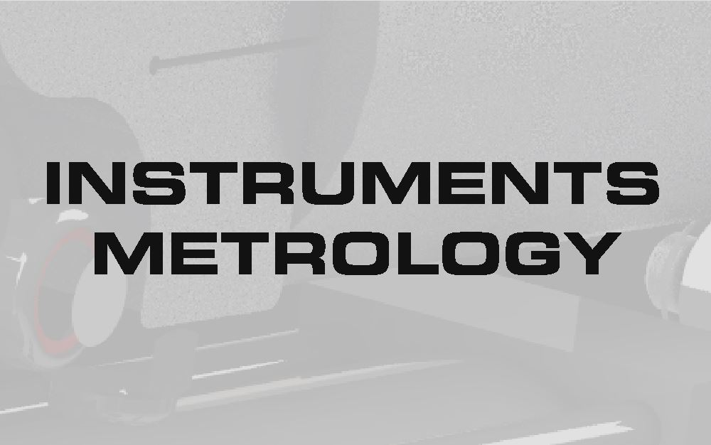 INSTRUMENTATION & METROLOGY